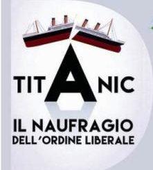 titanic il naufragio dell'ordine liberale